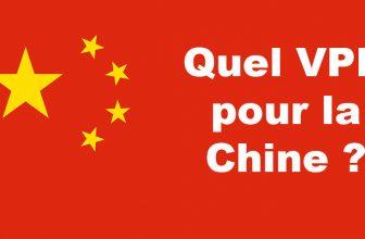Le meilleur VPN pour la Chine (et qui fonctionne actuellement)