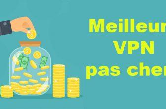 Comparatif: Meilleur VPN pas cher, fiable et efficace